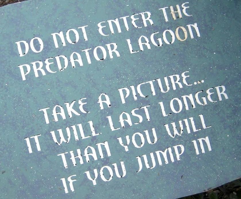 Atlantis Predator Lagoon Funny Sign